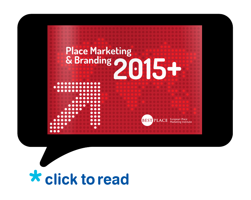 Place Marketing & Branding 2015+, Report, Best Place Europejski Instytut Marketingu Miejsc, Raport, Manifest, Place Marketing Manifesto, Best Place European Place Marketing Institute, Magdalena Florek, projekt Aleksander Bąk